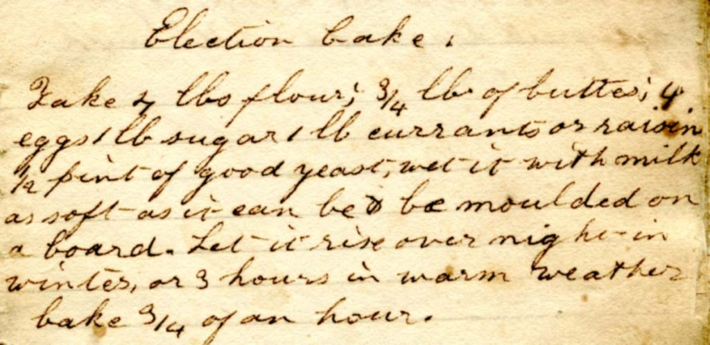 H. N. Pilsbury's Election Cake recipe, 1847. Joseph Downs Collection of Manuscripts and Printed Ephemera, Doc. 275